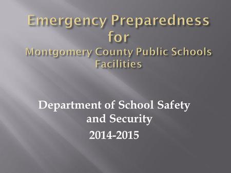 Department of School Safety and Security 2014-2015.