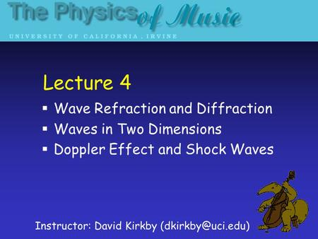 Lecture 4 Wave Refraction and Diffraction Waves in Two Dimensions