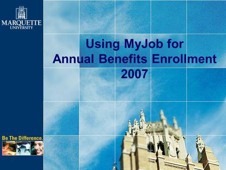 Using MyJob for Annual Benefits Enrollment 2007. 1.Sign into MyJob doej PasswordUser NamePress Login button.