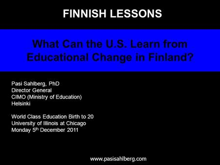 What Can the U.S. Learn from Educational Change in Finland?