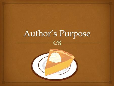 Author's Purpose.