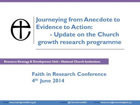 Web:    Journeying from Anecdote to Evidence to Action: - Update.