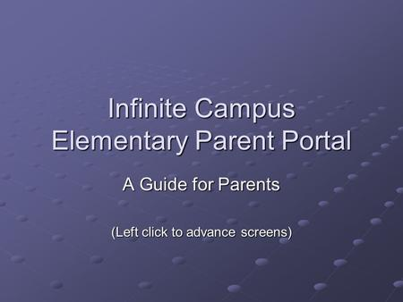Infinite Campus Elementary Parent Portal