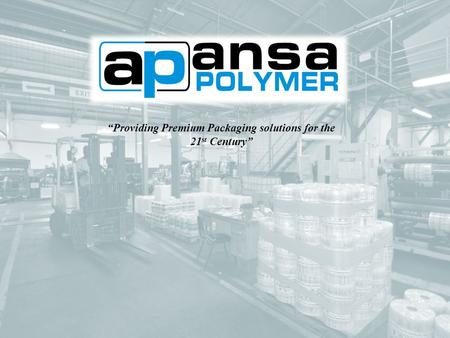 """Providing Premium Packaging solutions for the 21 st Century"""