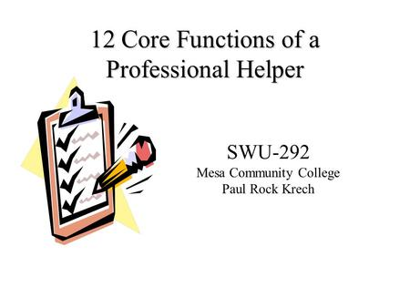 12 Core Functions of a Professional Helper