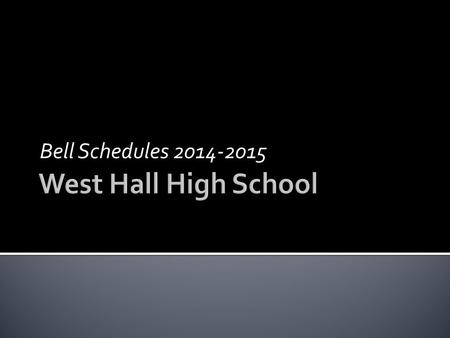 Bell Schedules 2014-2015. Club Time is available from 8:05-8:20  1 st 8:20 – 9:15  2 nd 9:20 – 10:10  3 rd 10:15 – 11:05  4 th 11:10 – 12:50 A(11:10)