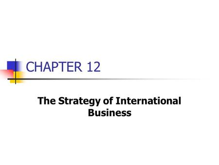 The Strategy of International Business