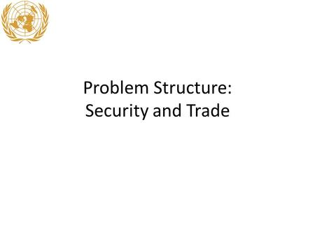 Problem Structure: Security and Trade. Outline Midterm question – next Thursday Review of Parsons lecture on EU – What was structure of the problem EU.