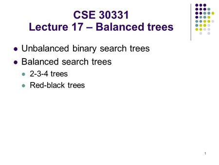 CSE Lecture 17 – Balanced trees