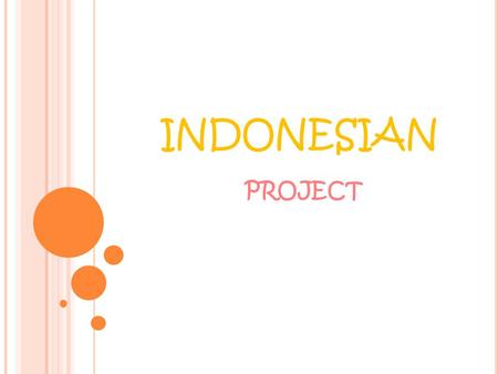 INDONESIAN PROJECT.