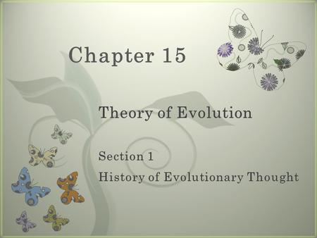 7 Chapter 15. Charles Darwin Ideas of Darwin's time: