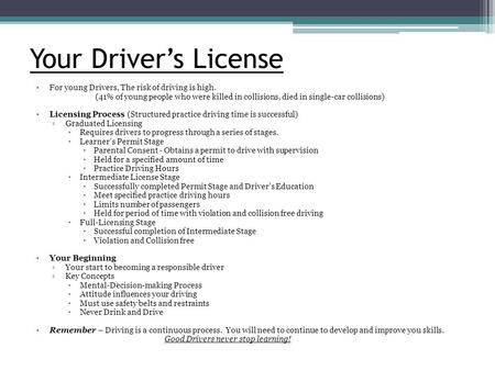 Your Driver's License For young Drivers, The risk of driving is high.