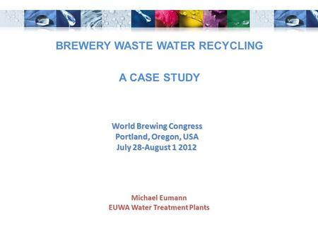 BREWERY WASTE WATER RECYCLING A CASE STUDY