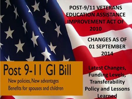 POST-9/11 VETERANS EDUCATION ASSISTANCE IMPROVEMENT ACT OF 2010