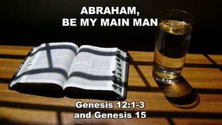 "Genesis 12:1-3 (NLT) The Call of Abram 12 The L ORD had said to Abram, ""Leave your native country, your relatives, and your father's family, and go."
