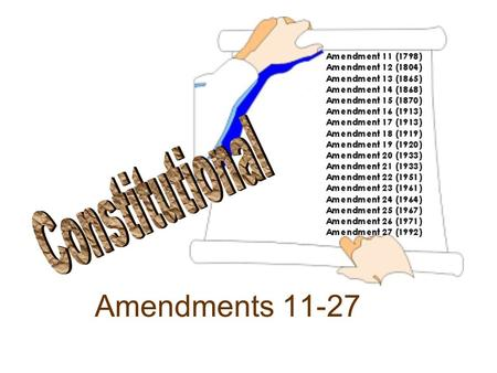 Constitutional Amendments 11-27.