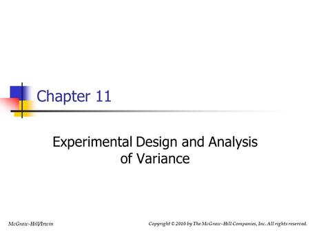 Experimental Design and Analysis of Variance
