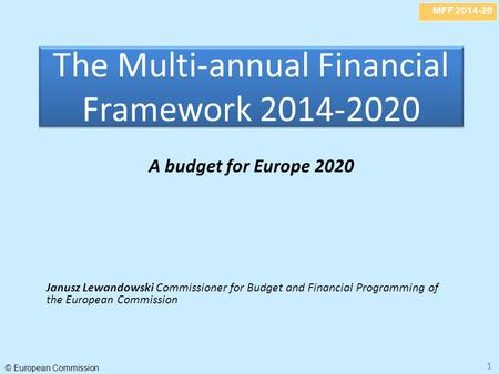 The Multi-annual Financial Framework