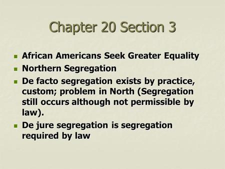 Chapter 20 Section 3 African Americans Seek Greater Equality