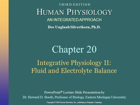 Integrative Physiology II: Fluid and Electrolyte Balance