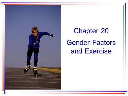 Gender Factors and Exercise