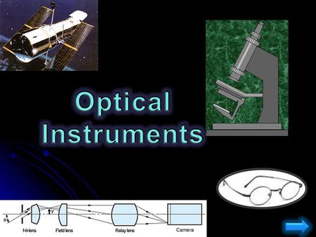 Optical Instruments.