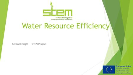 Water Resource Efficiency Gerard Enright STEM Project.