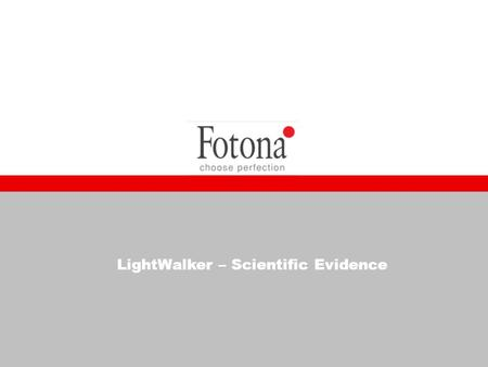 LightWalker – Scientific Evidence. 2 Published Research Results in the Last Year In all next articles the problem of classical dentistry is exposed The.