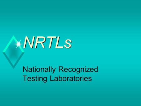 Nationally Recognized Testing Laboratories