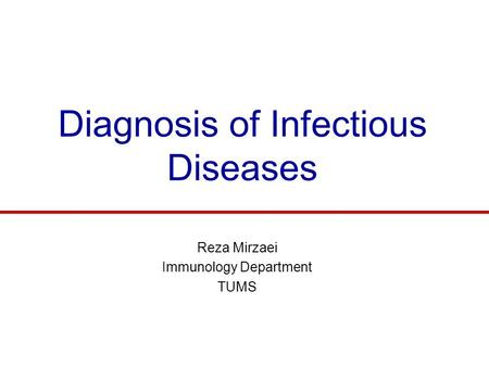 Diagnosis of Infectious Diseases