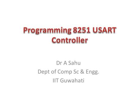 Dr A Sahu Dept of Comp Sc & Engg. IIT Guwahati. Hierarchy of I/O Control Devices 8155 I/O + Timer 8155 I/O + Timer 8255 I/O 8255 I/O 8253/54 Timer 8253/54.