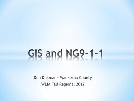 Don Dittmar – Waukesha County WLIA Fall Regional 2012.