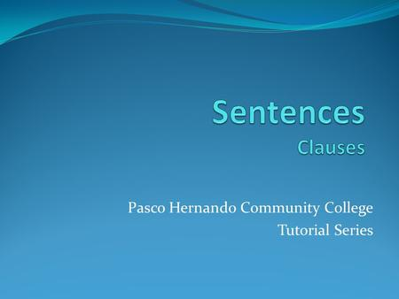 Pasco Hernando Community College Tutorial Series