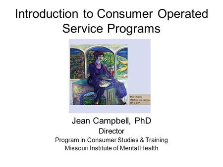 Introduction to Consumer Operated Service Programs
