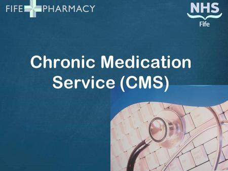 Chronic Medication Service (CMS). Programme Introduction Pharmaceutical Care Planning - Ray ePharmacy Programme – Dawn, IM & T Workshops – Niall, Michelle,
