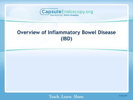 Overview of Inflammatory Bowel Disease (IBD)