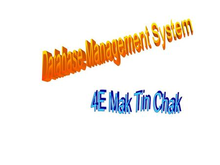 Database management system (DBMS)  a DBMS allows users and other software to store and retrieve data in a structured way  controls the organization,
