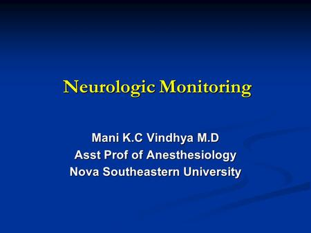 Neurologic Monitoring