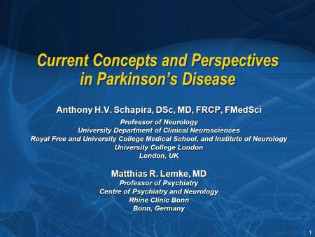 Current Concepts <strong>and</strong> Perspectives in Parkinson's Disease