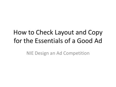 How to Check Layout and Copy for the Essentials of a Good Ad