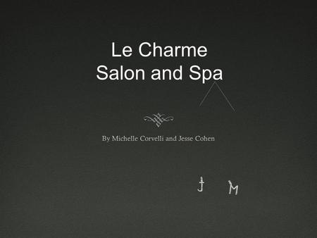 Le Charme Salon and Spa Biography's  Michelle Corvelli attended Harvard Medical School at the age of 20 to pursue her dreams of becoming a doctor. During.