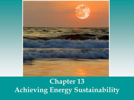 Achieving Energy Sustainability