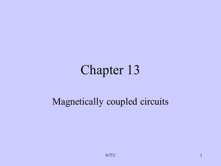 Magnetically coupled circuits