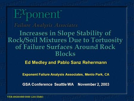 Increases in Slope Stability of Rock/Soil Mixtures Due to Tortuosity of Failure Surfaces Around Rock Blocks Increases in Slope Stability of Rock/Soil Mixtures.