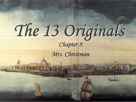 The 13 Originals Chapter 8 Mrs. Christman.