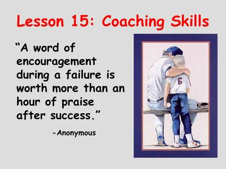 Lesson 15: Coaching Skills