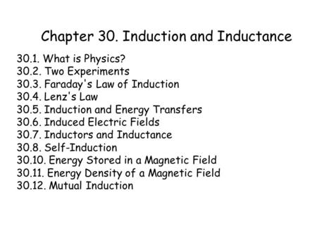 Chapter 30. Induction and Inductance