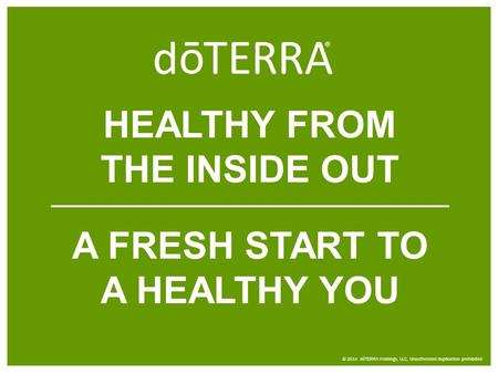 HEALTHY FROM THE INSIDE OUT A FRESH START TO A HEALTHY YOU