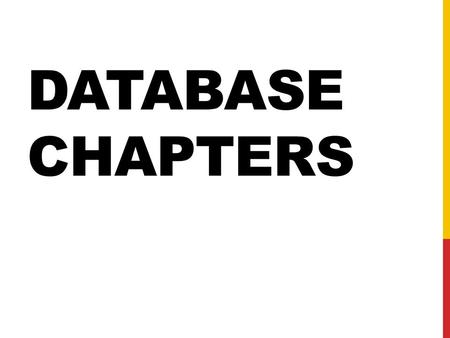 Database Chapters.