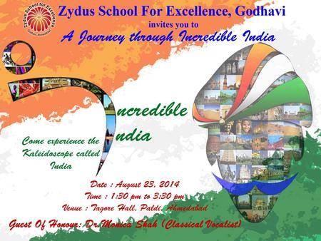Zydus School For Excellence Ahmedabad Circular No : 35/2014-15/class I-IX ( participants' only) Date : August 12, 2014 Dear Parent, Subject:- Instruction.